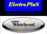 SERVICIO TECNICO A DOMOCILIO  DE LAVADORAS  WHIRLPOOL Electro PluS