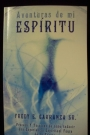 Aventuras de mi Espiritu / Technicas y Proceso de Como inducir una Experiencia Celistial