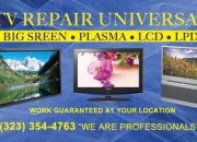TV REPAIR PLASMA LCD .LPD. BIG SCREEN A DOMICILIO EN ((( LOS ANGELES))
