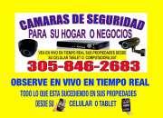 (305-846 2683) CAMARAS DE VIGILANCIA PARA CASAS O NEGOCIOS